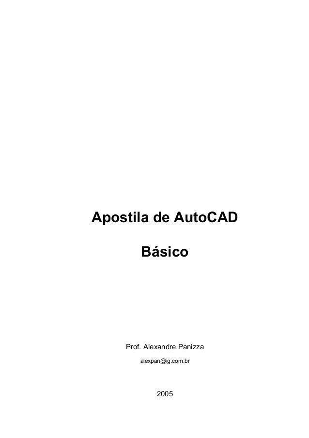 Apostila de AutoCAD  Básico  Prof. Alexandre Panizza  alexpan@ig.com.br  2005
