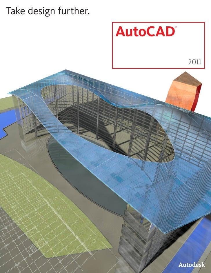 Take design further.                         AutoCAD                              ®                                      2...