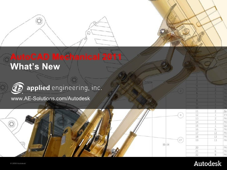 AutoCAD Mechanical 2011 What's New www.AE-Solutions.com/Autodesk