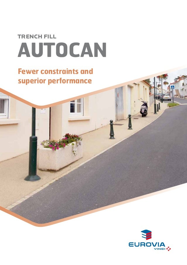 AUTOCAN TRENCH FILL Fewer constraints and superior performance