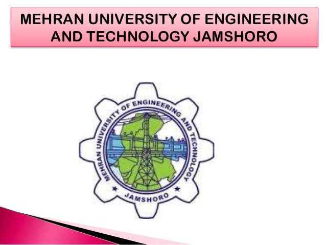MEHRAN UNIVERSITY OF ENGINEERING AND TECHNOLOGY JAMSHORO