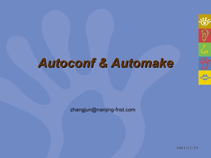 Autoconf & Automake [email_address]