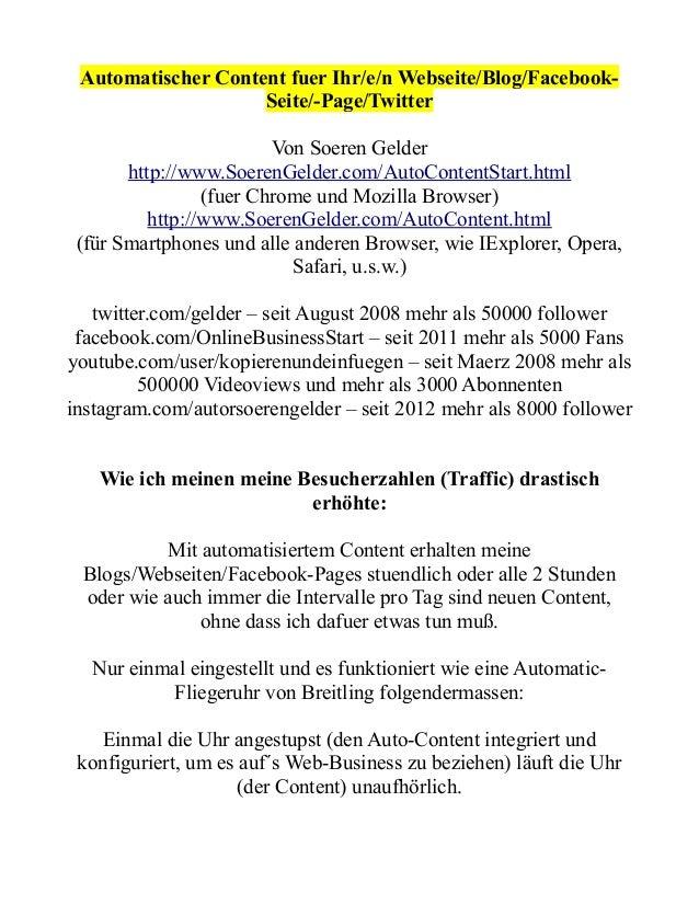 Automatischer Content fuer Ihr/e/n Webseite/Blog/FacebookSeite/-Page/Twitter Von Soeren Gelder http://www.SoerenGelder.com...