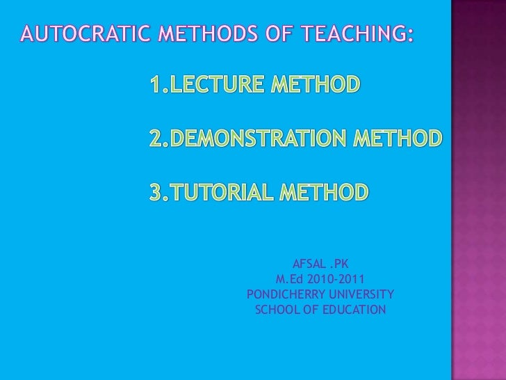 AUTOCRATIC METHODS OF TEACHING