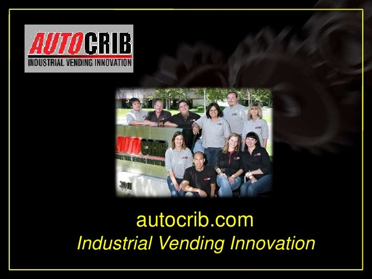 Using your m62 template                   autocrib.com         Industrial Vending Innovation