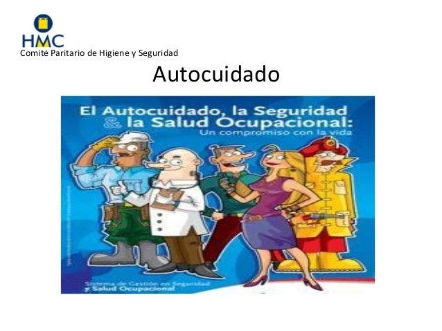 Comité Paritario de Higiene y Seguridad Autocuidado