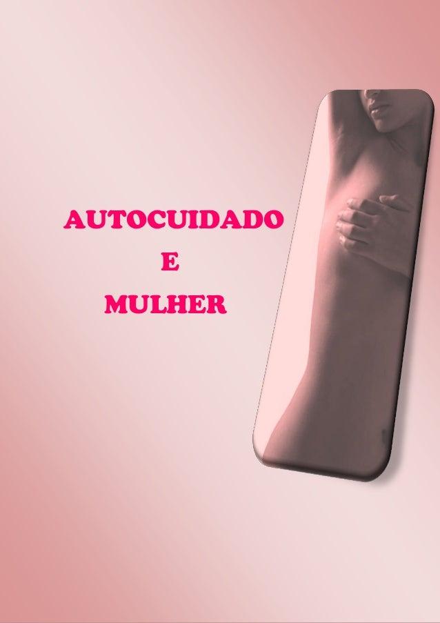 AUTOCUIDADO E MULHER