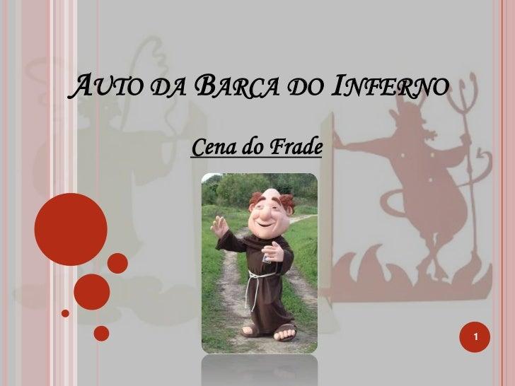 Auto da Barca do Inferno<br />Cena do Frade<br />1<br />