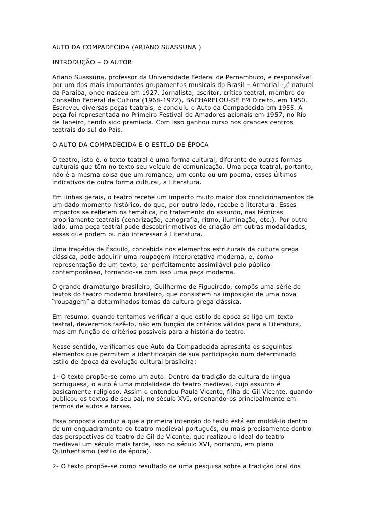 AUTO DA COMPADECIDA (ARIANO SUASSUNA )  INTRODUÇÃO – O AUTOR  Ariano Suassuna, professor da Universidade Federal de Pernam...
