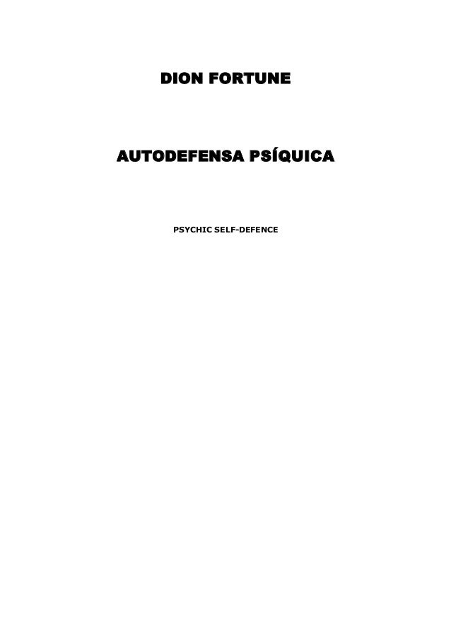 DION FORTUNE AUTODEFENSA PSÍQUICA PSYCHIC SELF-DEFENCE