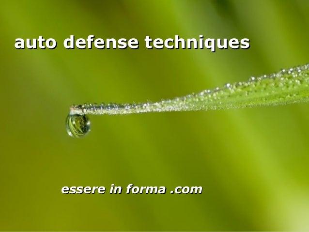 Page 1 auto defense techniquesauto defense techniques essere in forma .comessere in forma .com