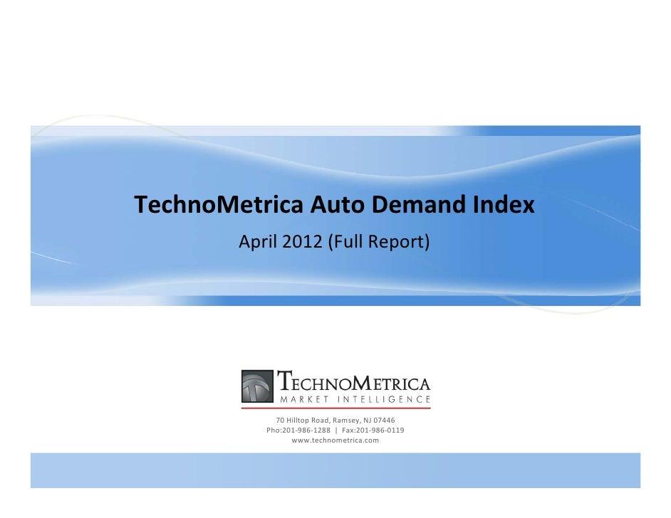 TechnoMetrica Auto Demand Index for April 2012