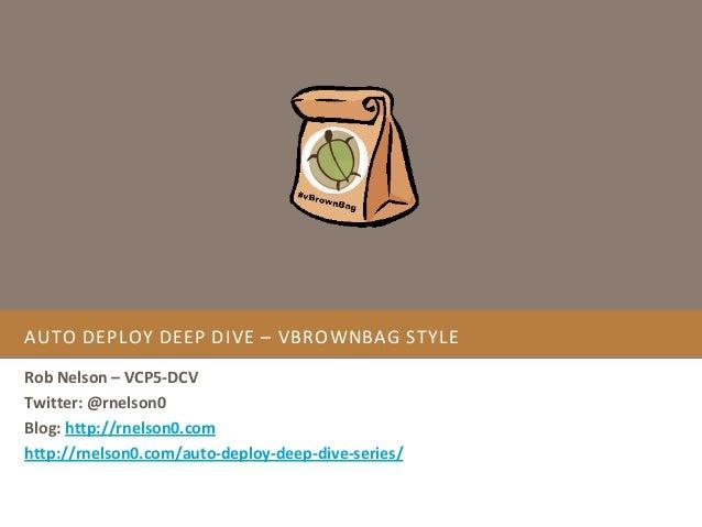 Auto Deploy Deep Dive – vBrownBag Style