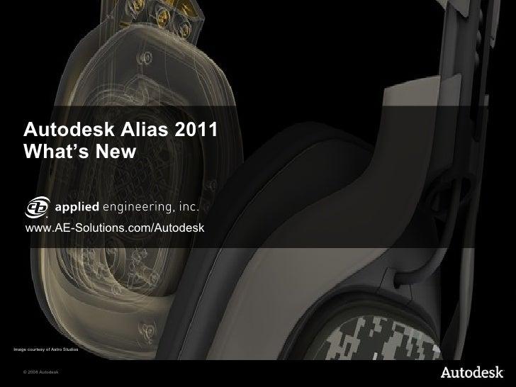 Autodesk Alias 2011  What's New Image courtesy of Astro Studios www.AE-Solutions.com/Autodesk
