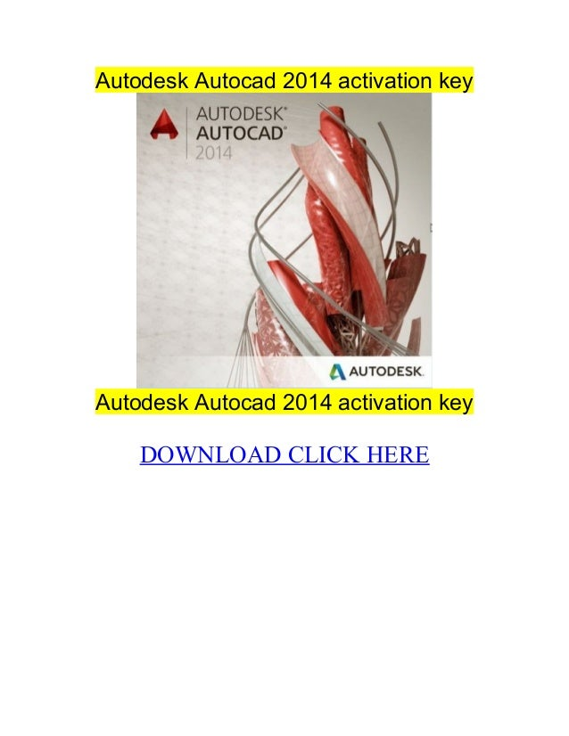 Autodesk autocad 2014 activation key