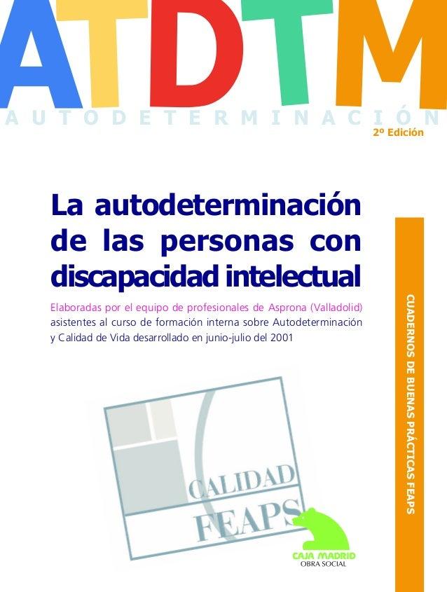 2º Edición  La autodeterminación de las personas con discapacidad intelectual  ATDTM  La autodeterminación de las personas...
