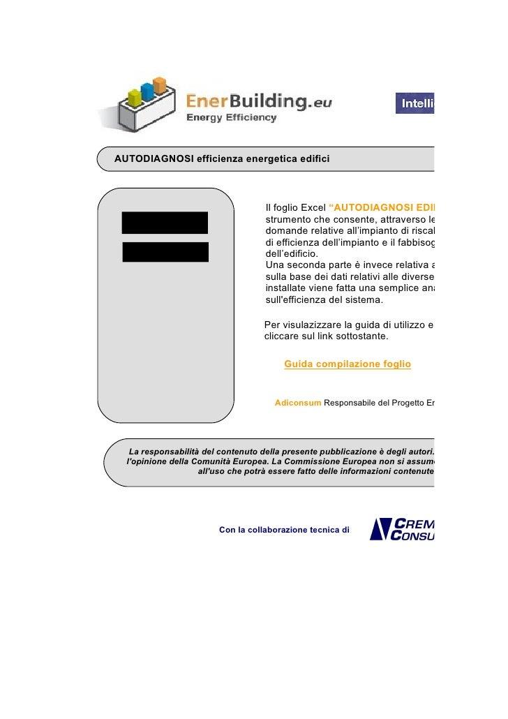 """AUTODIAGNOSI efficienza energetica edifici                                         Il foglio Excel """"AUTODIAGNOSI EDIFICI P..."""