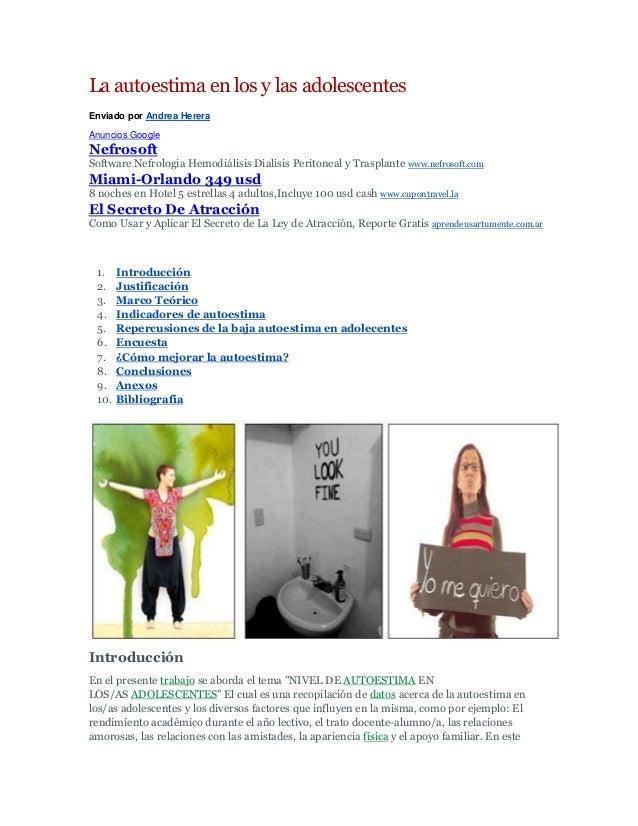 La autoestima en los y las adolescentesEnviado por Andrea HereraAnuncios GoogleNefrosoftSoftware Nefrologia Hemodiálisis D...