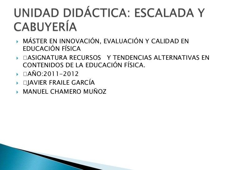    MÁSTER EN INNOVACIÓN, EVALUACIÓN Y CALIDAD EN    EDUCACIÓN FÍSICA   ASIGNATURA RECURSOS Y TENDENCIAS ALTERNATIVAS EN...