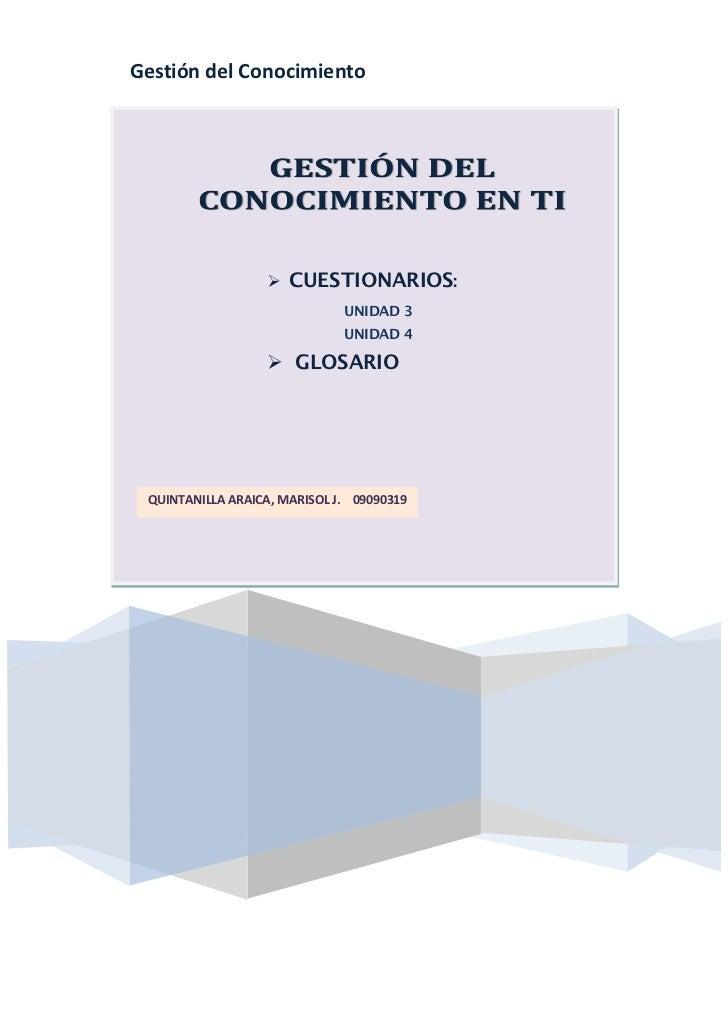 Gestión del Conocimiento                   CUESTIONARIOS:                              UNIDAD 3                          ...