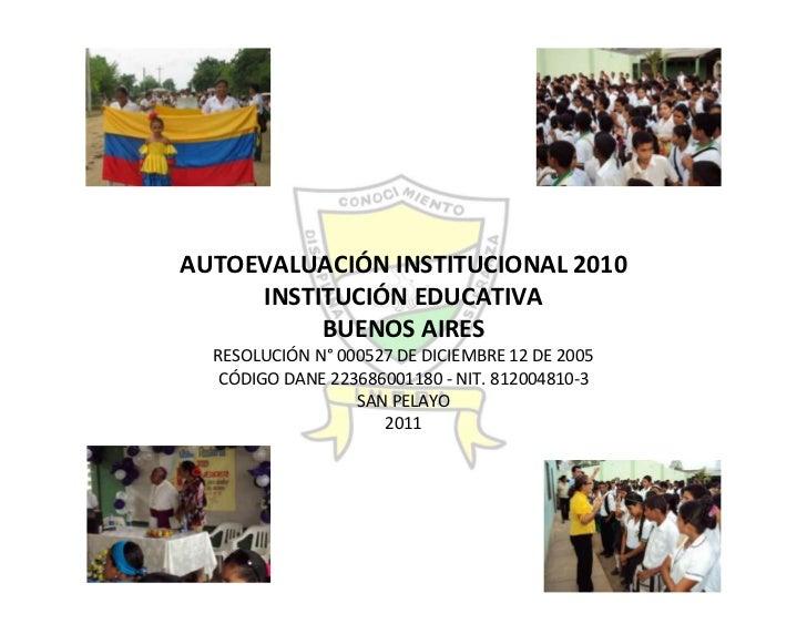 Autoevaluación Institución Educativa Buenos aires 2010