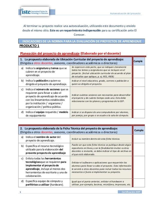 Autoevaluación del proyecto     Al terminar su proyecto realice una autoevaluación, utilizando este documento y envíelo   ...