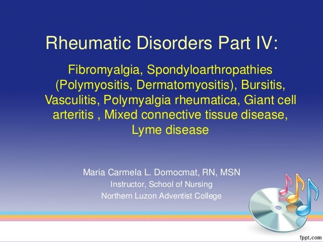 Rheumatic Disorders Part IV