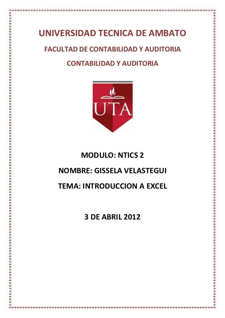 UNIVERSIDAD TECNICA DE AMBATO FACULTAD DE CONTABILIDAD Y AUDITORIA      CONTABILIDAD Y AUDITORIA          MODULO: NTICS 2 ...