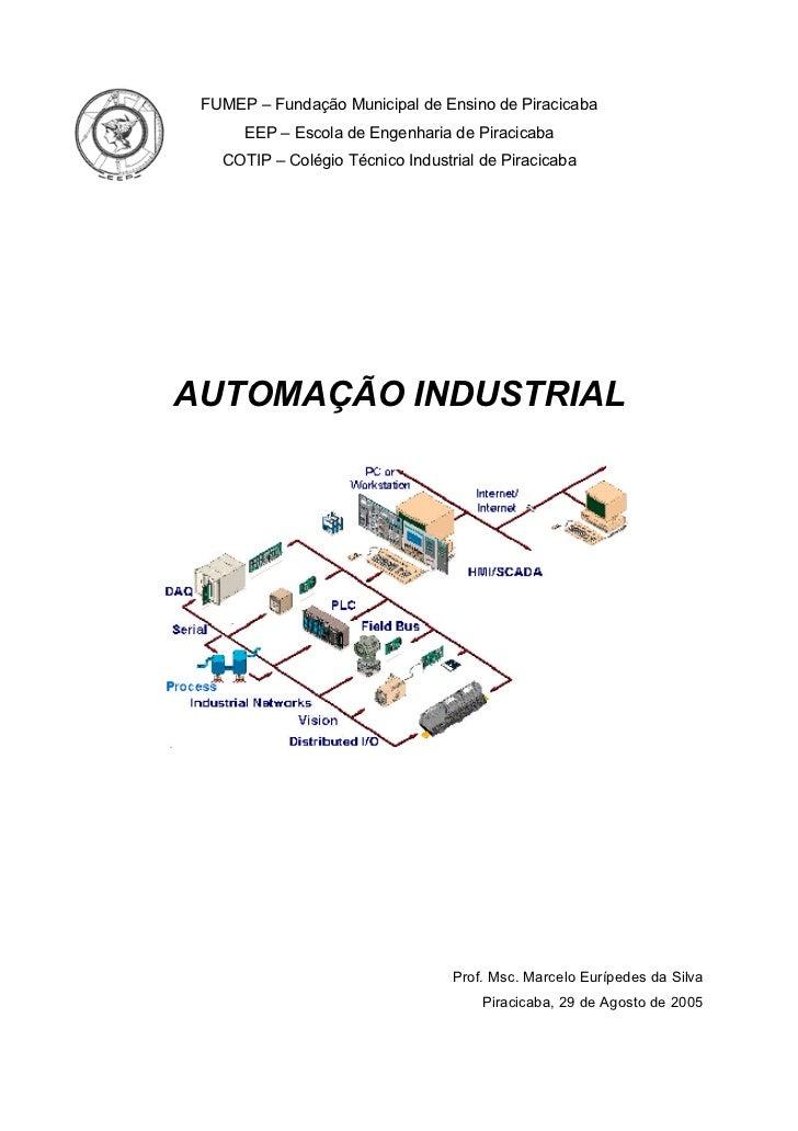 Automação industrial   prof. msc. marcelo eurípedes da silva, eep – escola de engenharia de piracicaba
