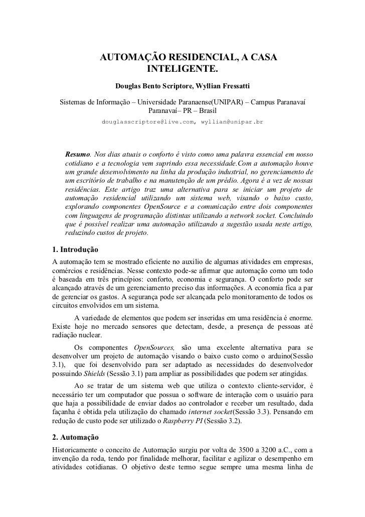 AUTOMAÇÃO RESIDENCIAL, A CASA                      INTELIGENTE.                    Douglas Bento Scriptore, Wyllian Fressa...