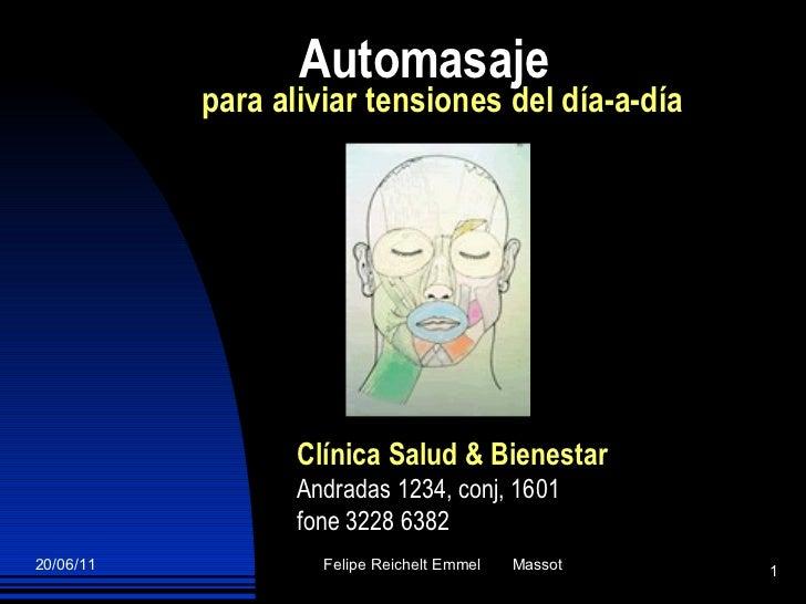 Automasaje para aliviar tensiones del día-a-día Clínica Salud & Bienestar Andradas 1234, conj, 1601  fone 3228 6382