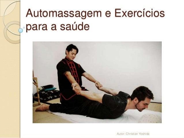 Automassagem e exercícios para a saúde