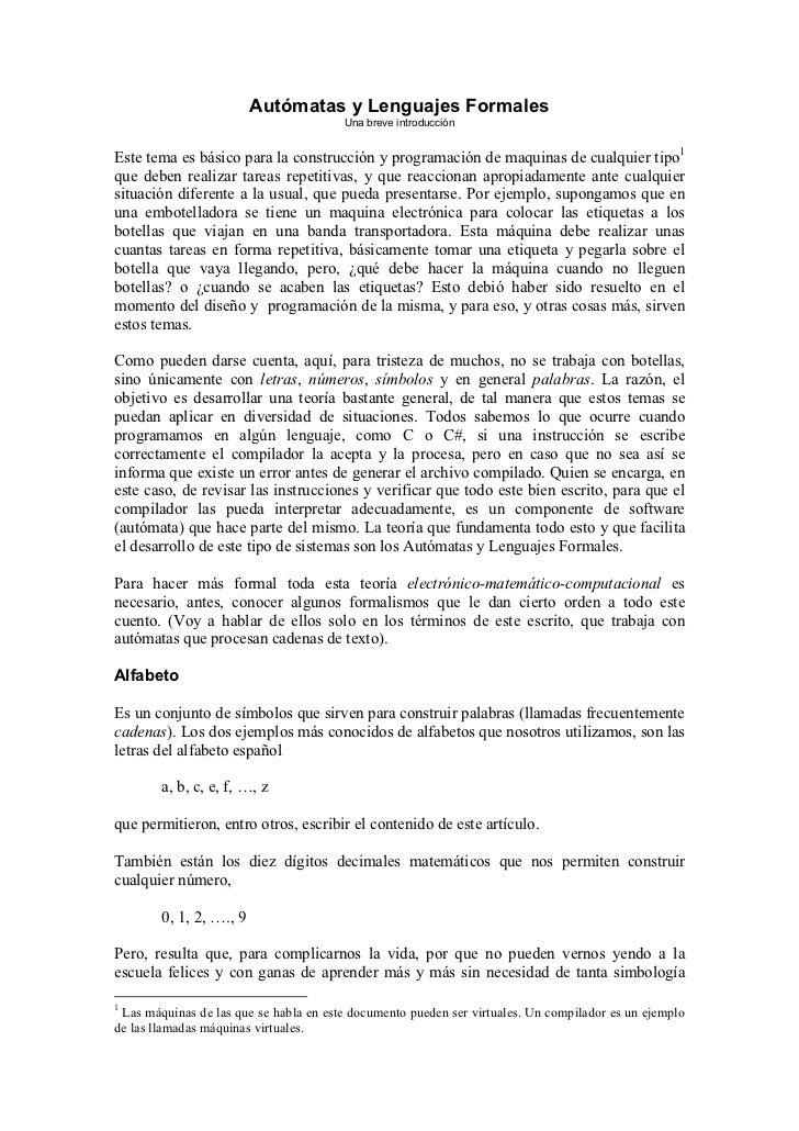 Autómatas y Lenguajes Formales                                        Una breve introducciónEste tema es básico para la co...