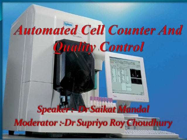 Automated cell counter & its quality control