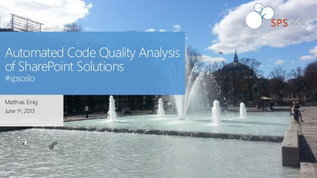 SPSOslo: Automated code quality analysis of SharePoint solutions
