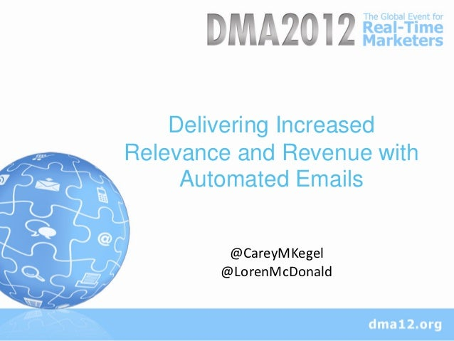 Delivering IncreasedRelevance and Revenue with     Automated Emails         @CareyMKegel        @LorenMcDonald
