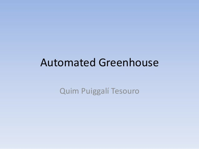 Automated Greenhouse Quim Puiggalí Tesouro