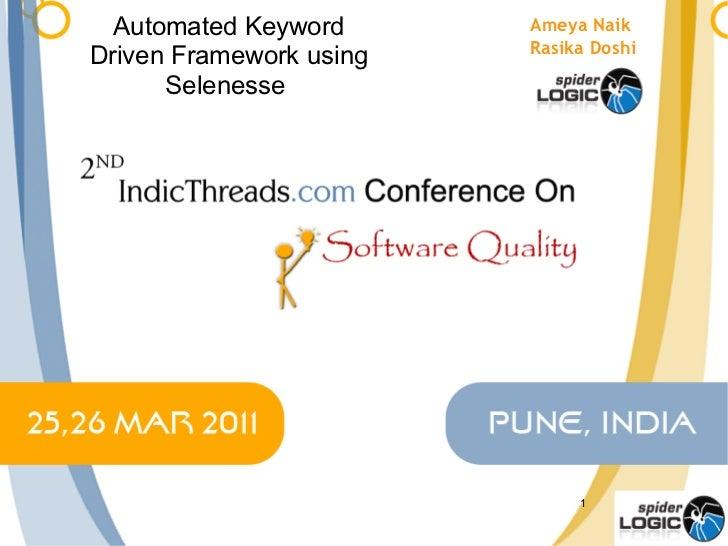 Automated Keyword Driven Framework using Selenesse  Ameya Naik Rasika Doshi