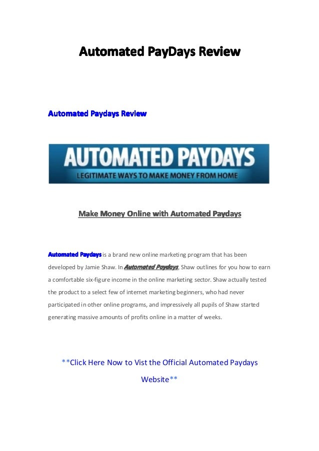 Automated paydays website