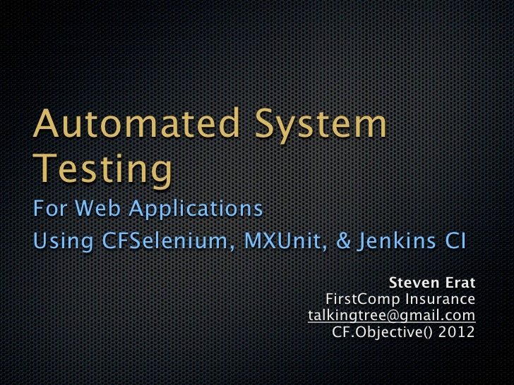 Automated System Testing by Steven Erat