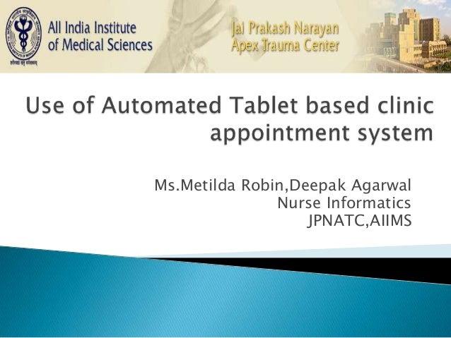 Ms.Metilda Robin,Deepak Agarwal Nurse Informatics JPNATC,AIIMS