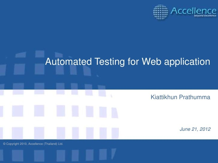 Automated Testing for Web application                                                     Kiattikhun Prathumma            ...