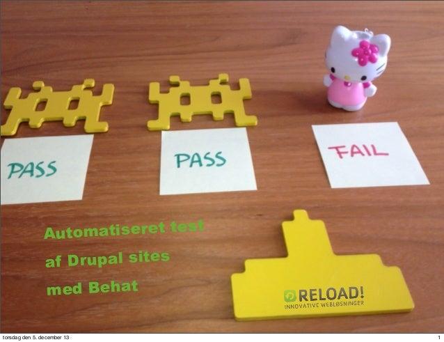 Automatiseret test af Drupal sites med Behat