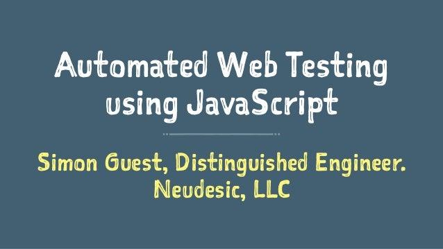 Automated Web Testing using JavaScript