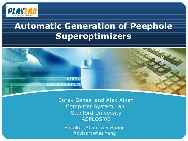 Automatic Generation of Peephole Superoptimizers