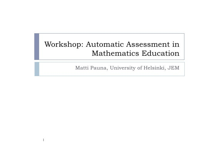 Automatic Assessment In Math Education