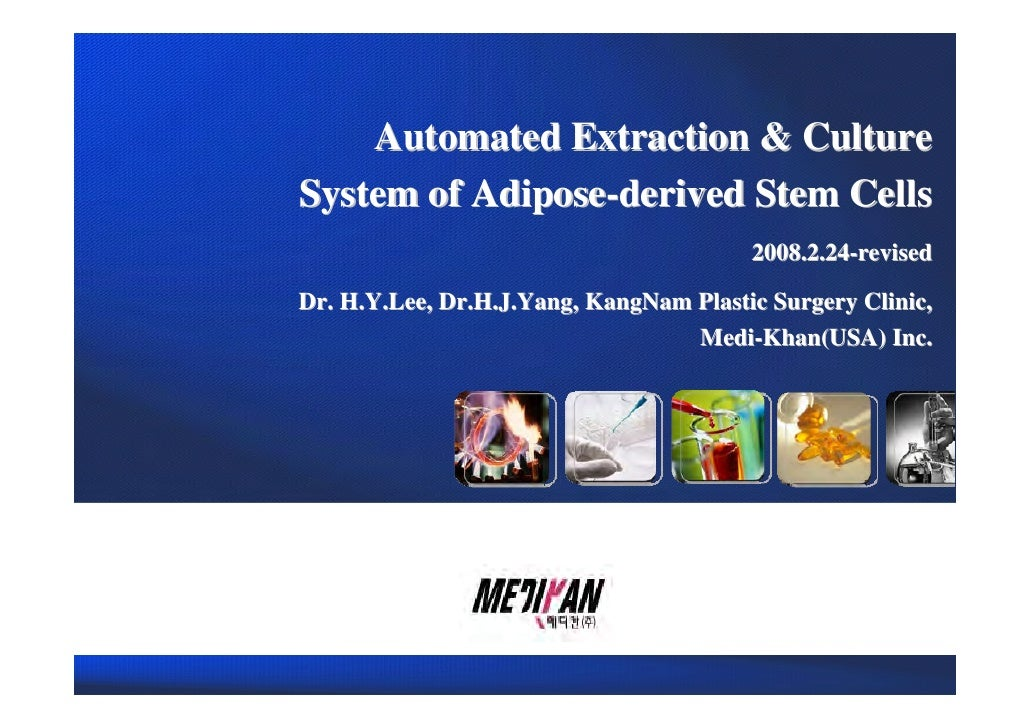 01. Bio Master의 개요                Automated Extraction & Culture            System of Adipose-derived Stem Cells          ...