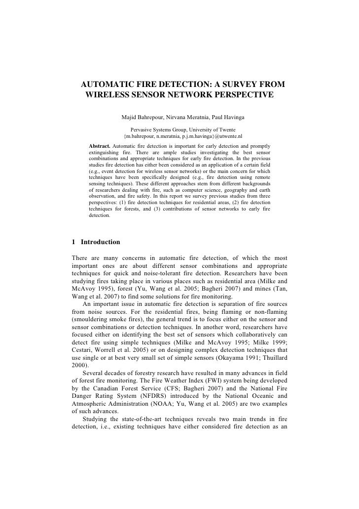 AUTOMATIC FIRE DETECTION: A SURVEY FROM     WIRELESS SENSOR NETWORK PERSPECTIVE                       Majid Bahrepour, Nir...