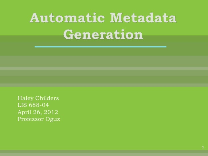 Automatic metadata generation