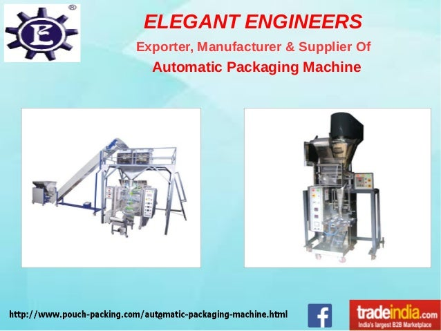 ELEGANT ENGINEERS Exporter, Manufacturer & Supplier Of Automatic Packaging Machine c